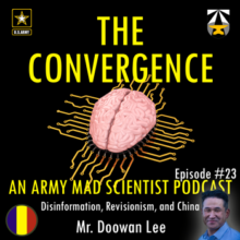 MadSci Blog 284. The Convergence: Disinformation, Revisionism, and China with Doowan Lee